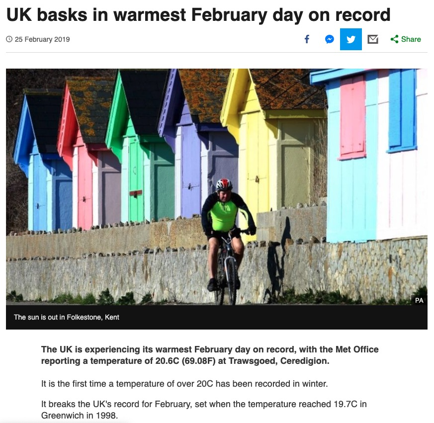 "Clipping from BBC News article from 20 February headlined ""UK basks in warmest FEbruary day on record"" with the first few paragraphs saying ""It is the first time a temperature of over 20C was recorded in winter"", which broke the 1998 February record of 19.7C in Greenwich.."