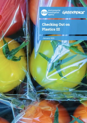 Cover of the 'Checking out on plastic 3' report showing a close-up of plastic wrapped tomatoes