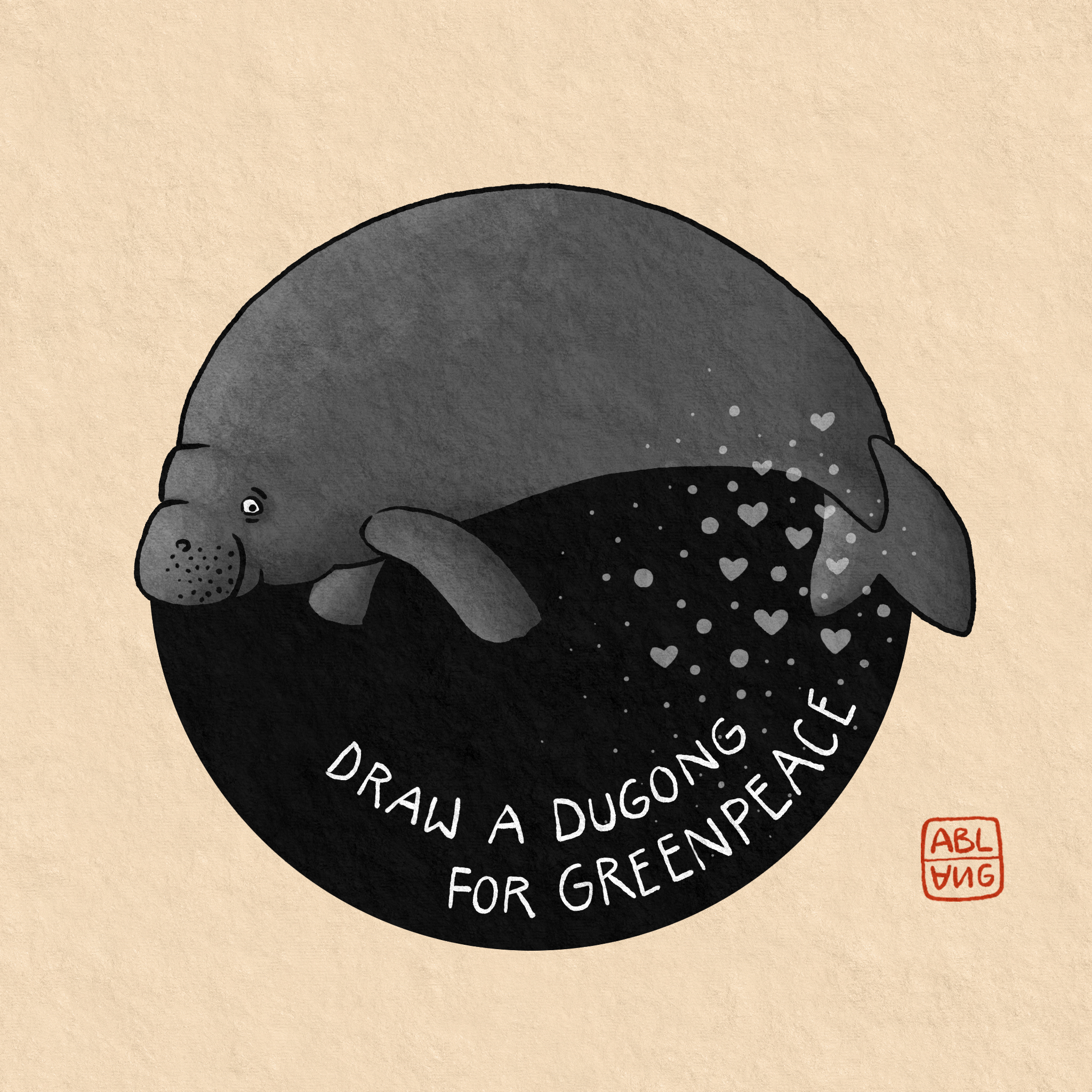 """A grwy dugong with a small smile on a round black disc on a beige paper-textured background. The words """"Draw a Dugong for Greenpeace"""" are written underneath the dugong with a pattern of heart-shaped bubbles rising from it."""